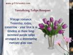 tantalizing tulips bouquet