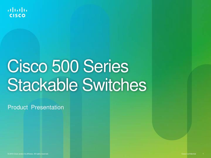 cisco 500 series stackable switches n.
