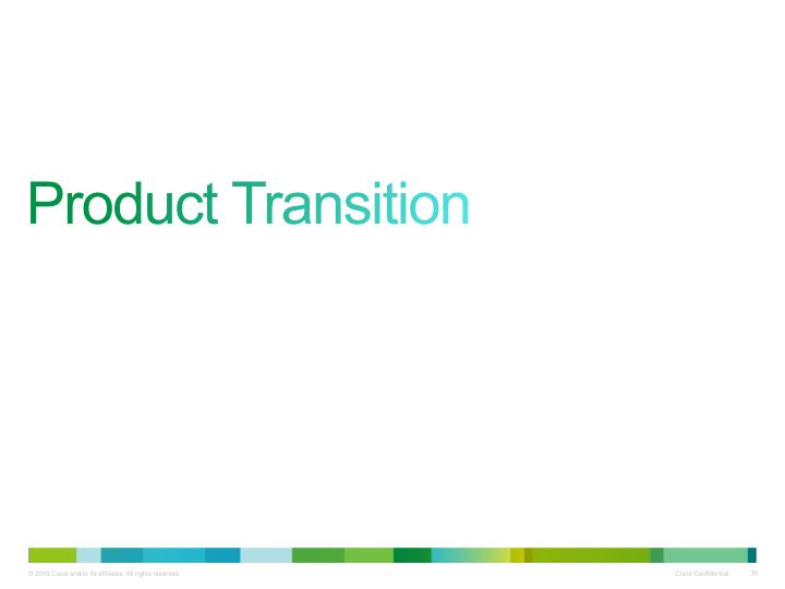 Product Transition