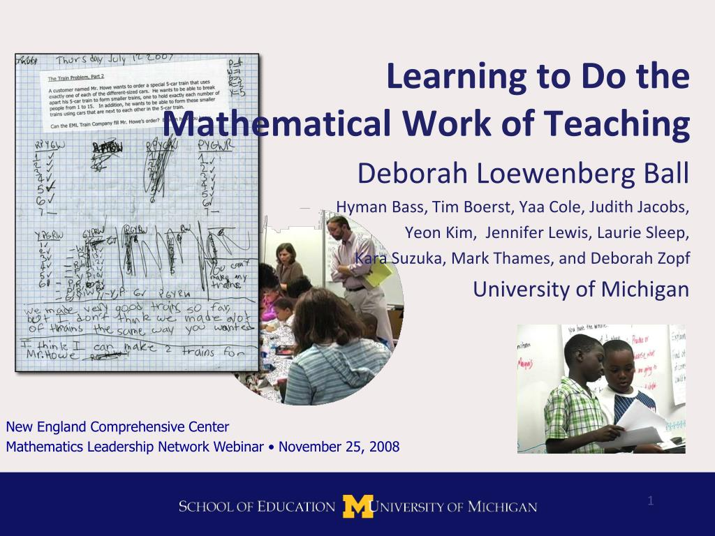 learning to do the mathematical work of teaching l.