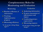 complementary roles for monitoring and evaluation