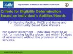criteria for eligibility determination based on individual s abilities needs