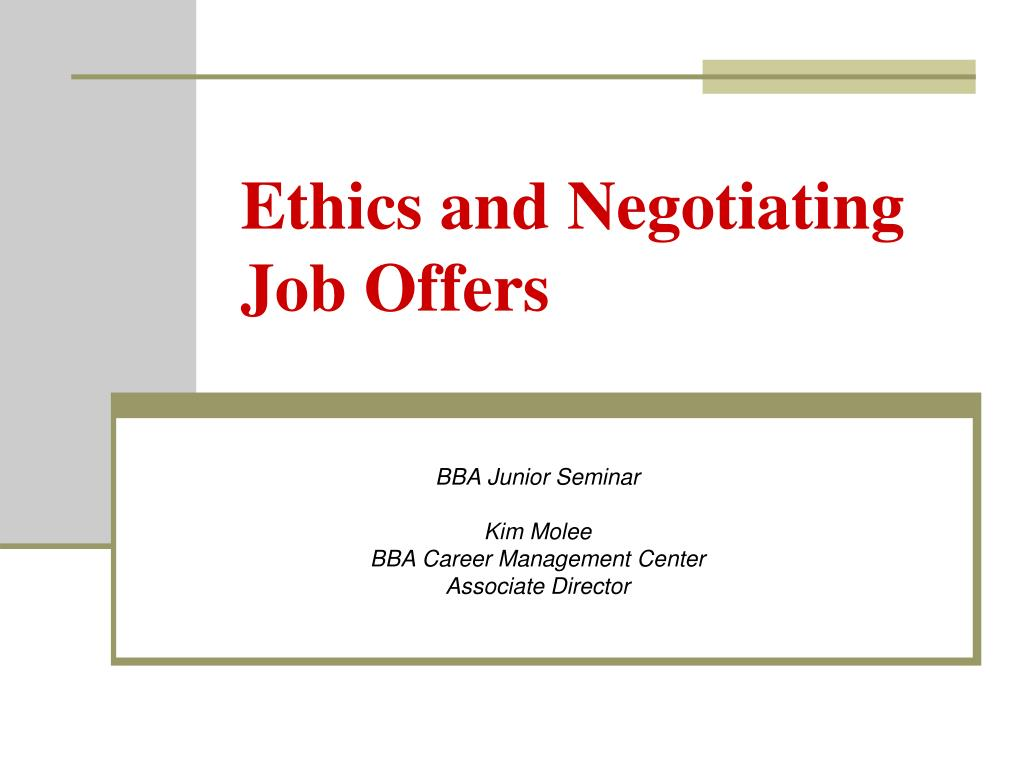 ethics and negotiating job offers l.