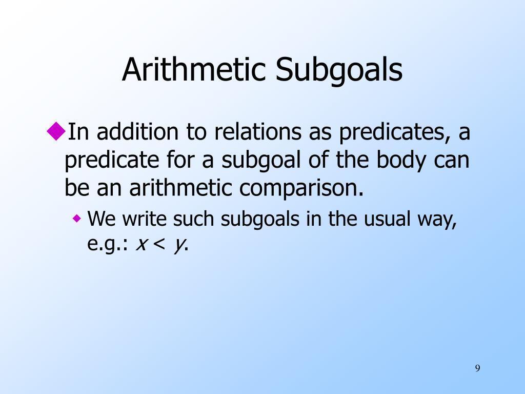 Arithmetic Subgoals