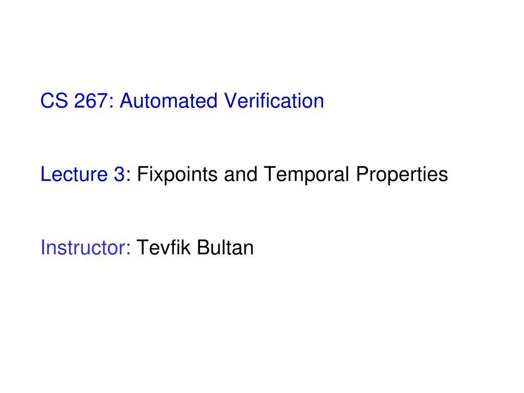CS 267: Automated Verification