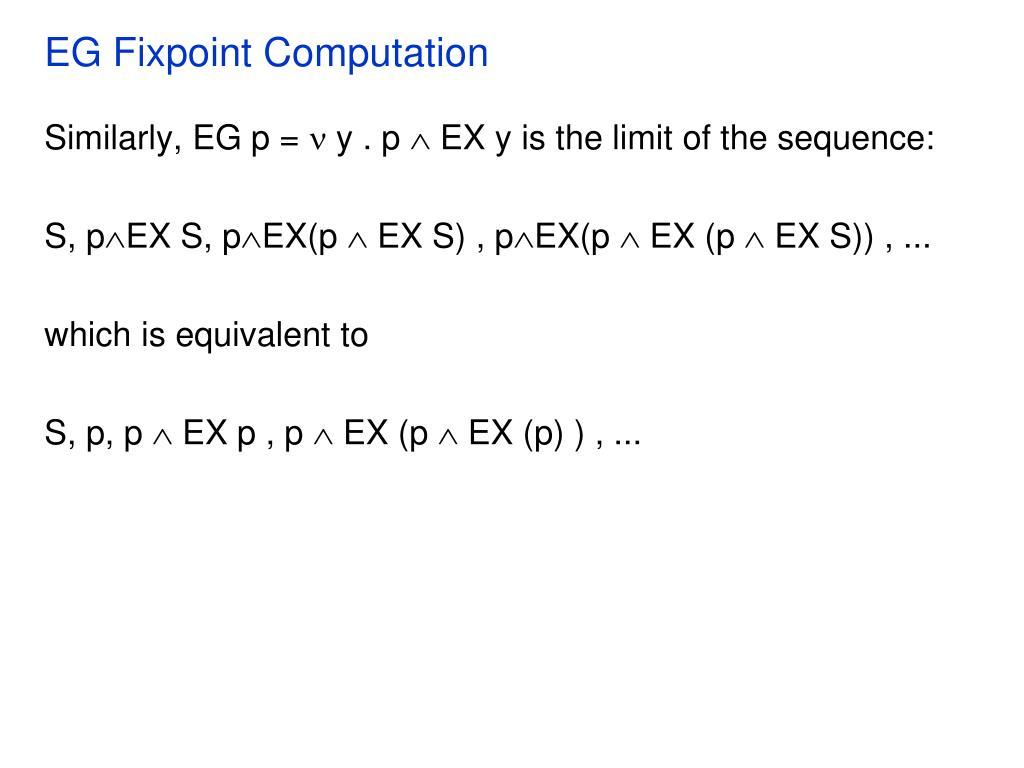 EG Fixpoint Computation