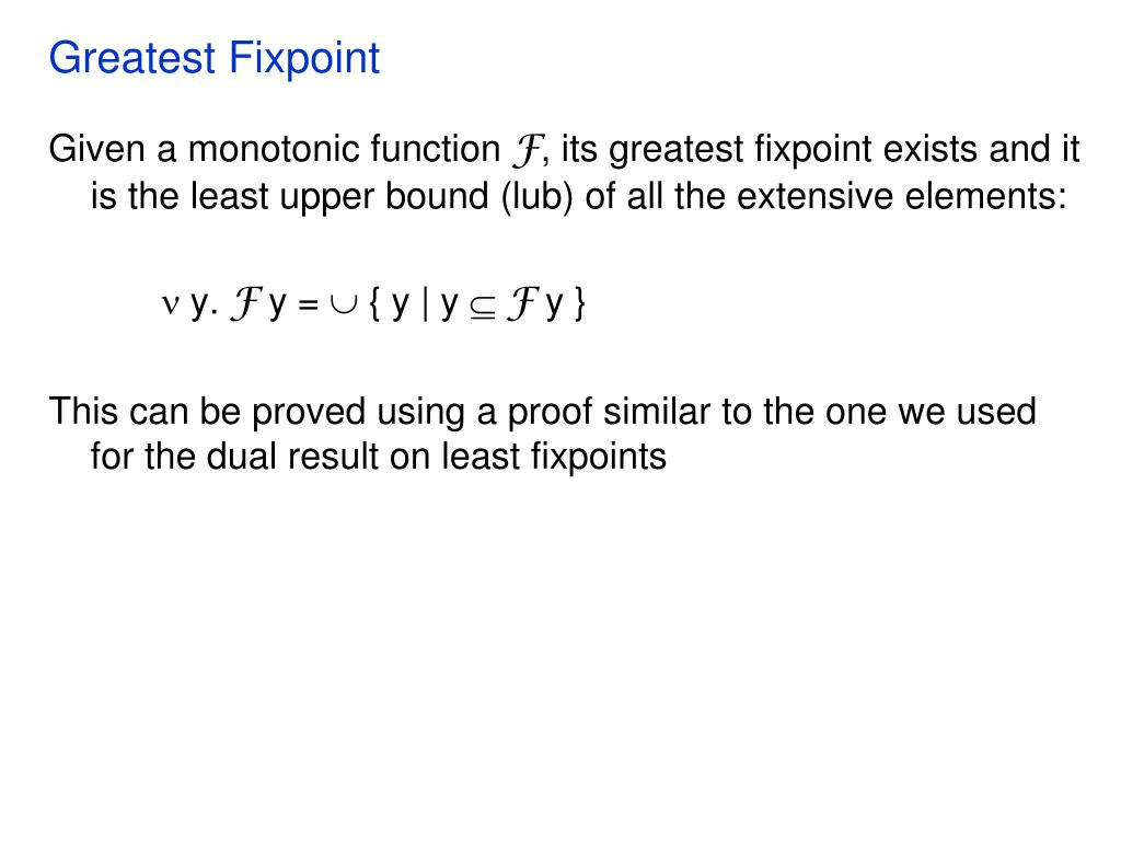Greatest Fixpoint