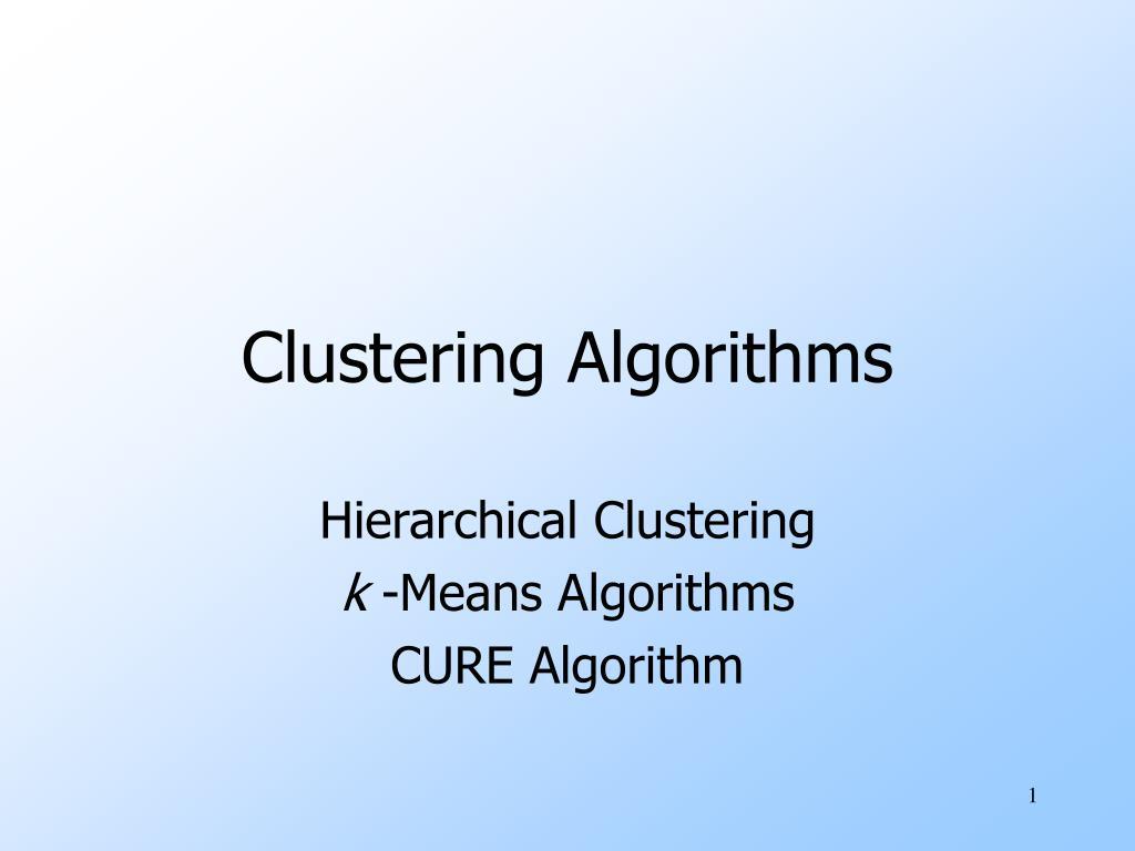 clustering algorithms l.