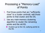 processing a memory load of points