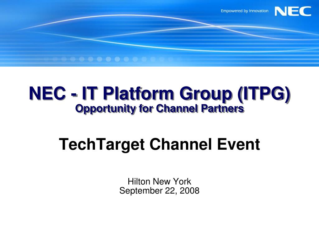 nec it platform group itpg opportunity for channel partners l.