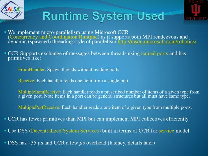 Runtime System Used