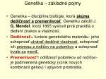genetika z kladn pojmy