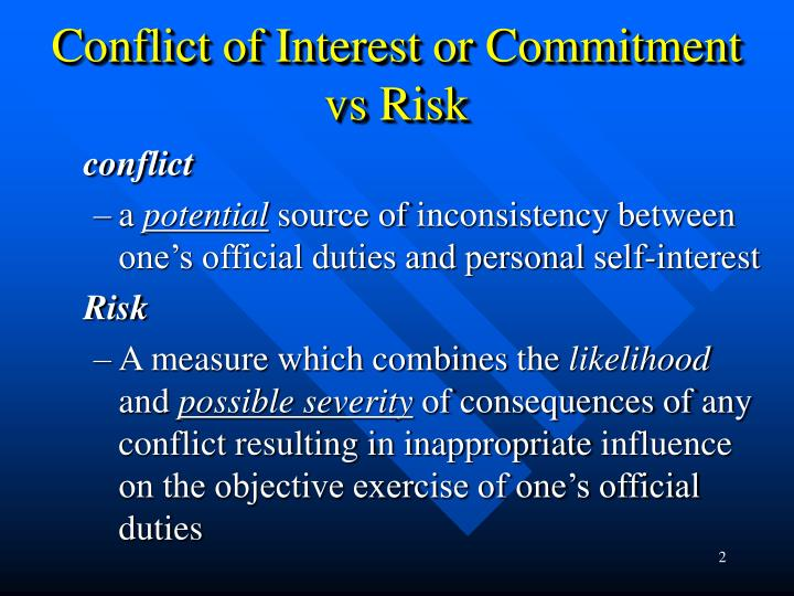 Conflict of interest or commitment vs risk