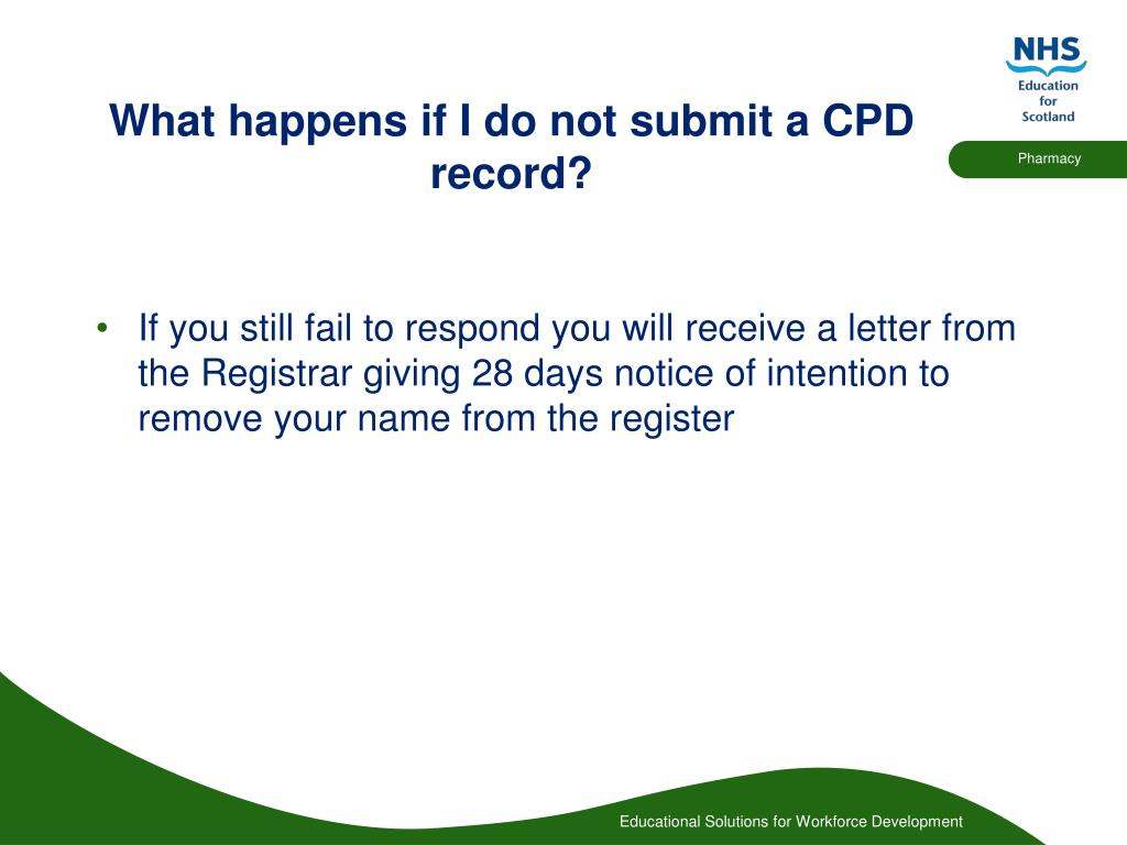 What happens if I do not submit a CPD record?