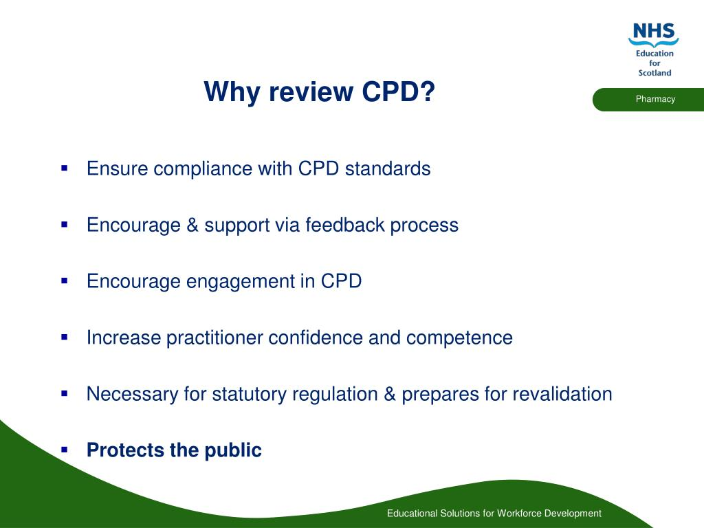Why review CPD?