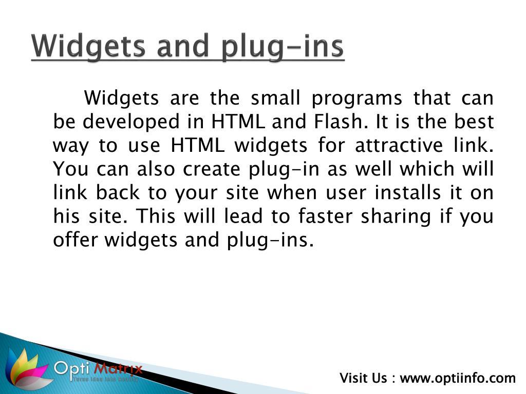 Widgets and