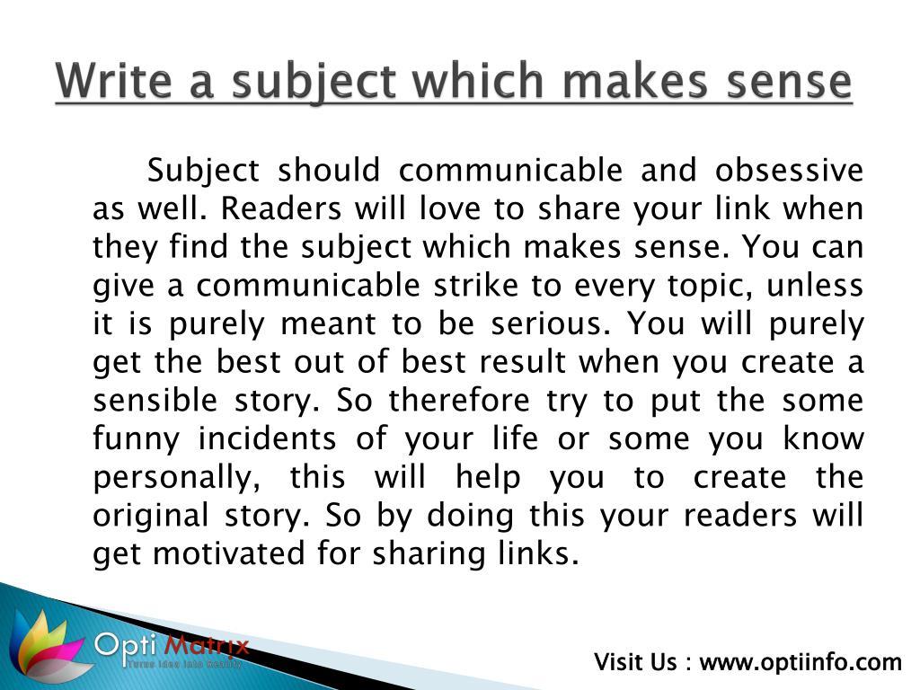 Write a subject which makes sense