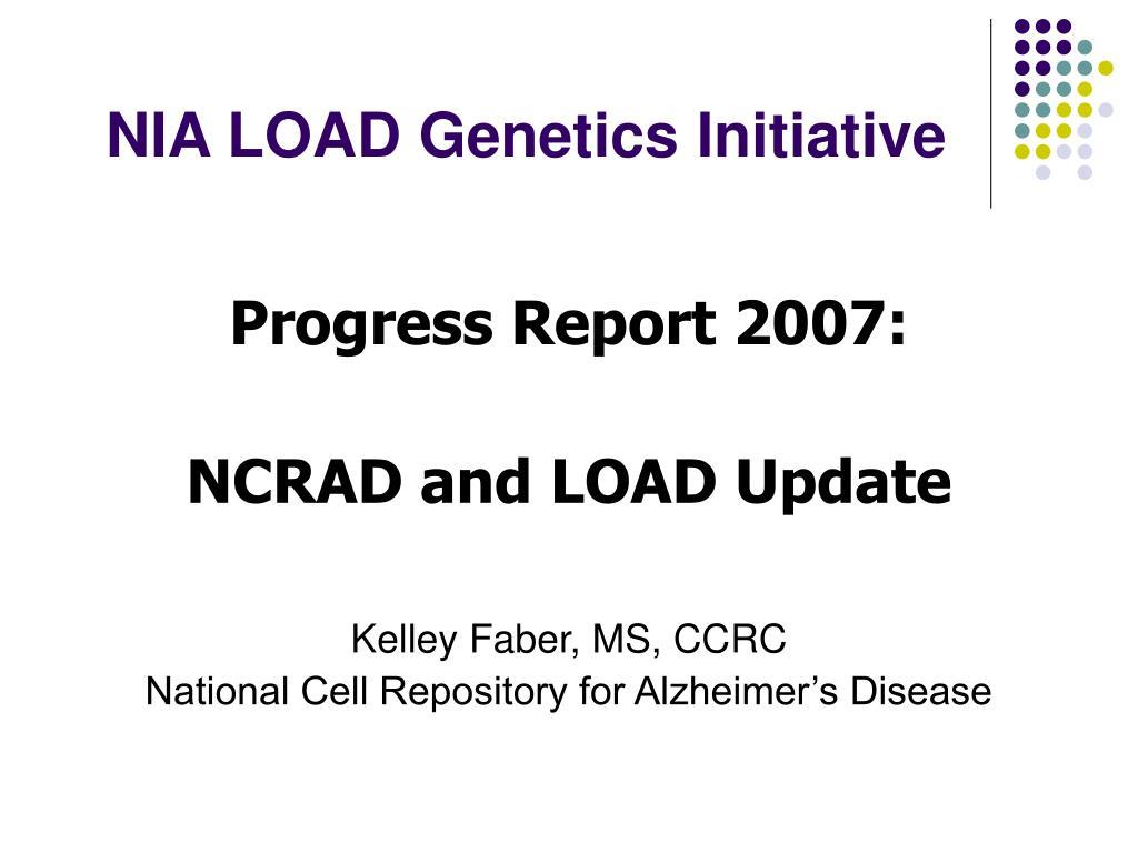 nia load genetics initiative l.