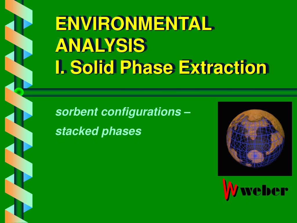 environmental analysis i solid phase extraction l.