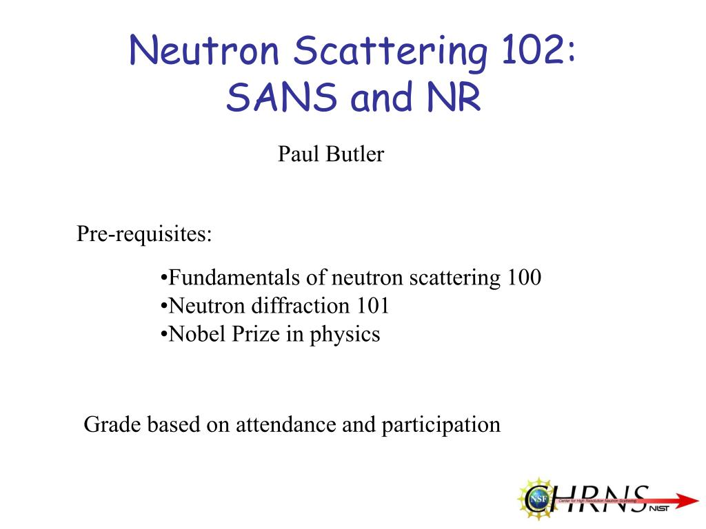 neutron scattering 102 sans and nr l.