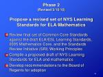 phase 2 revised 3 10 10 propose a revised set of nys learning standards for ela mathematics