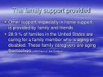 the family support provided