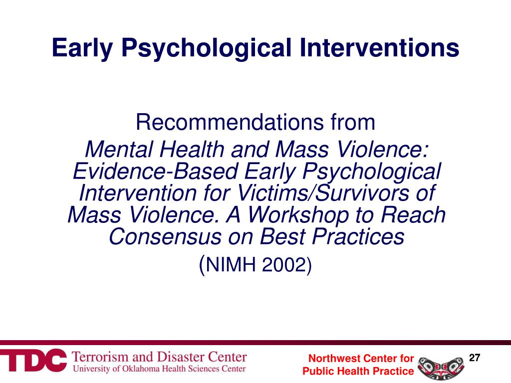 Early Psychological Interventions