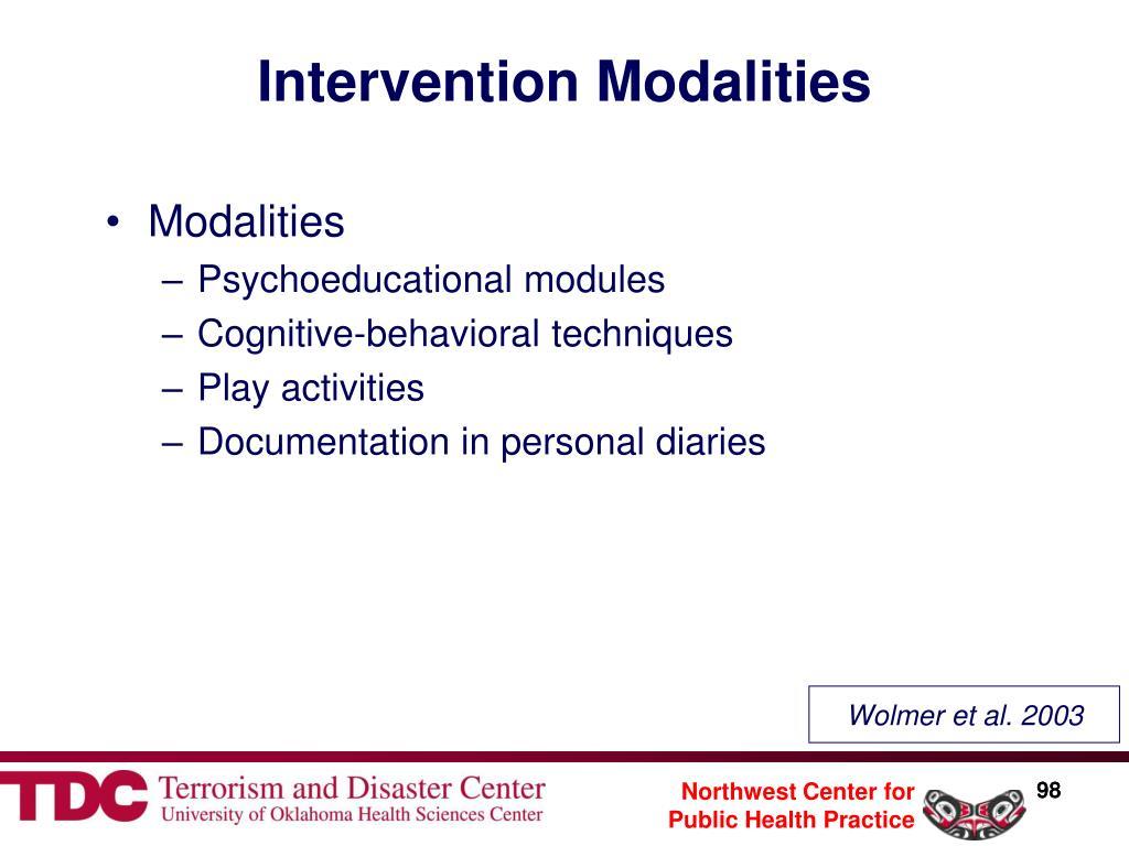 Intervention Modalities