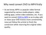 why need convert dvd to mp4 firstly