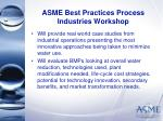 asme best practices process industries workshop20