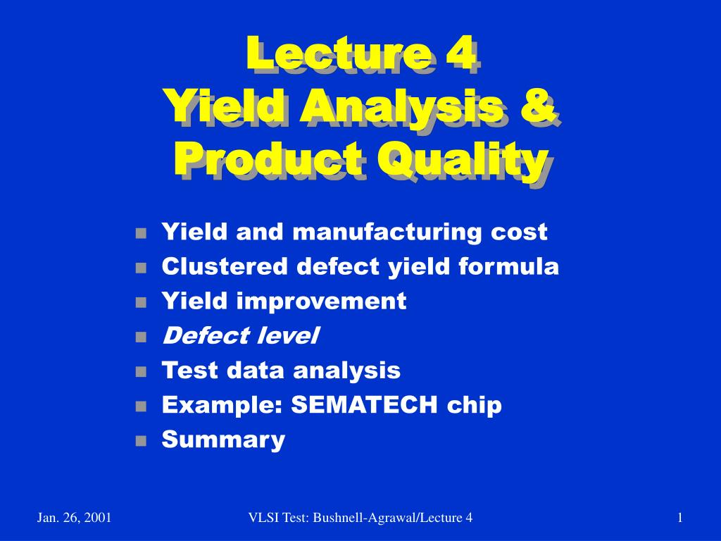 lecture 4 yield analysis product quality l.