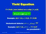 yield equation