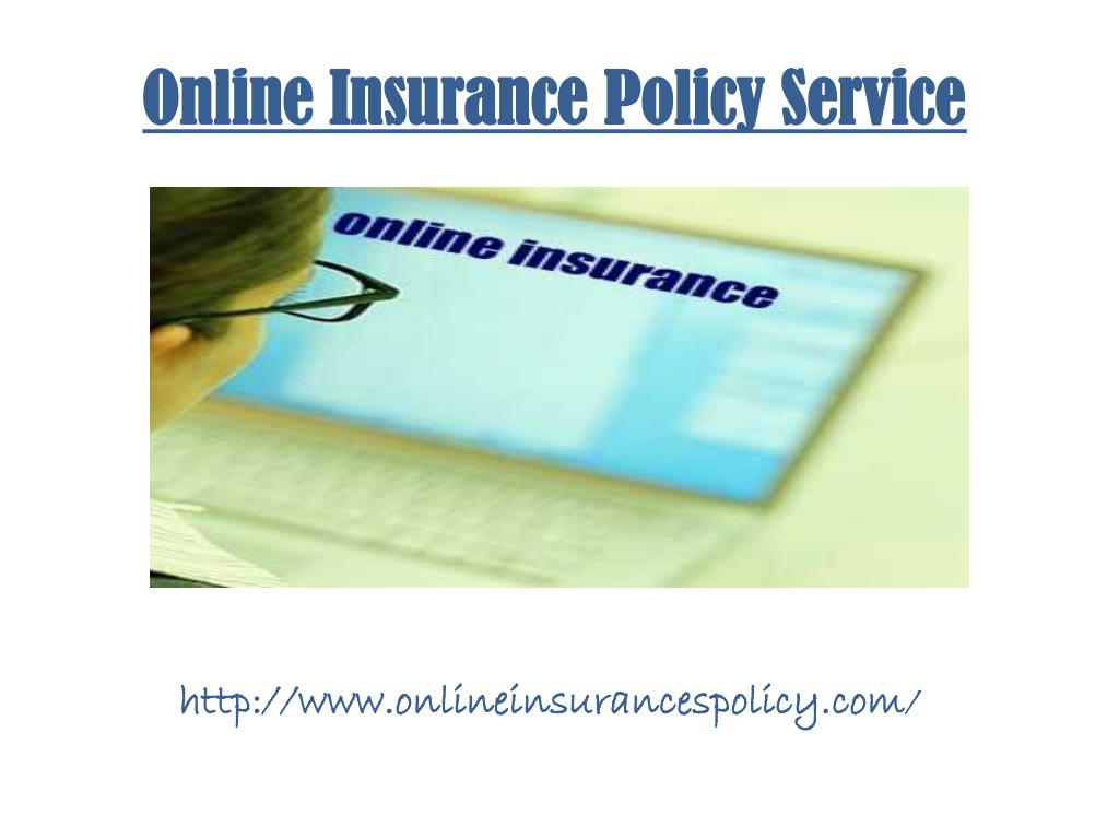 online insurance policy service l.