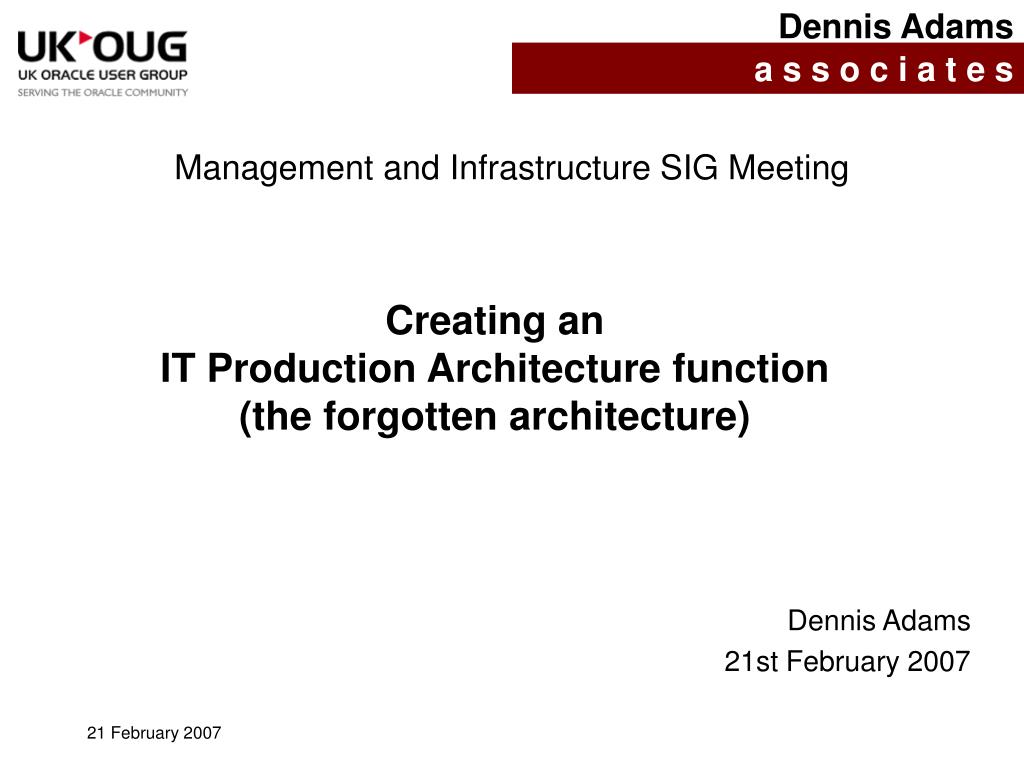 creating an it production architecture function the forgotten architecture l.