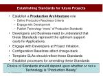 establishing standards for future projects