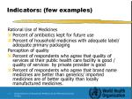 indicators few examples22
