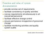 function and value of system documentation