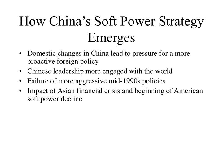 how china s soft power strategy emerges n.