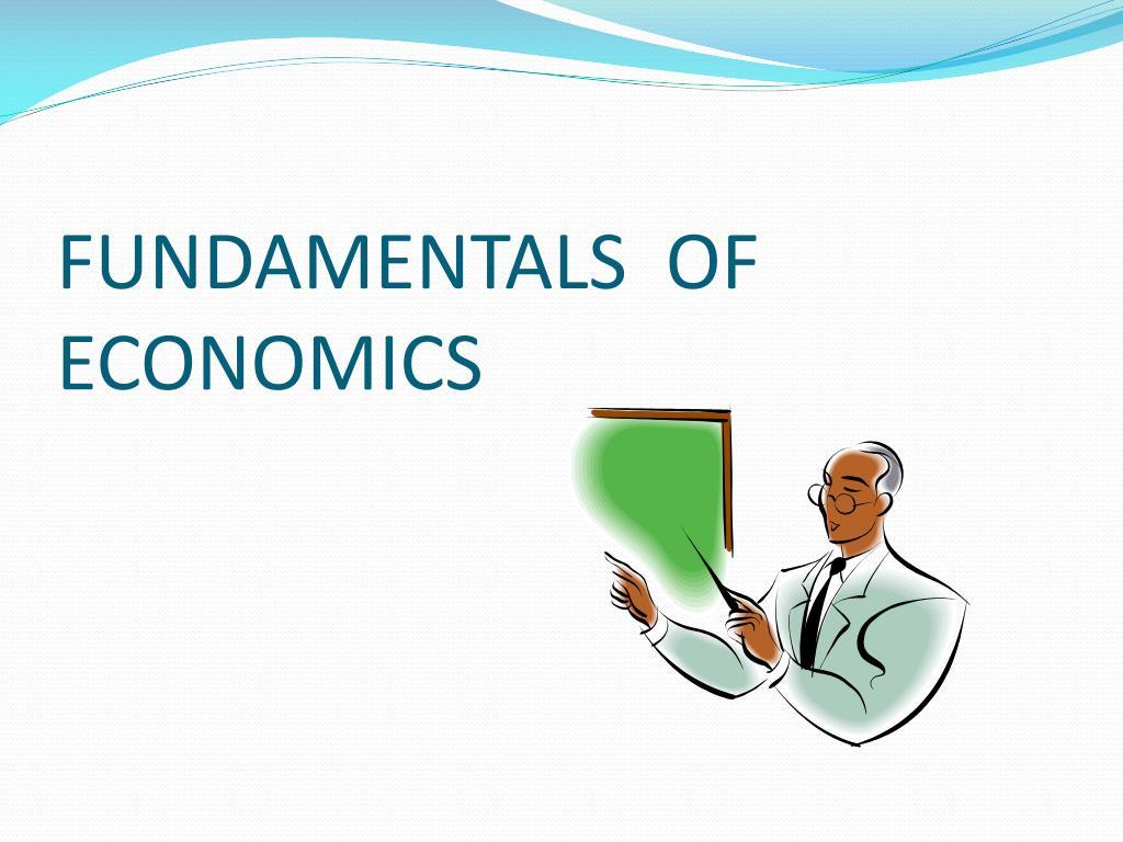 fundamentals of economics l.