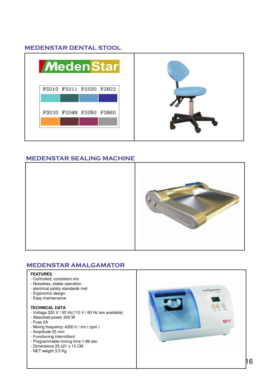 MEDENSTAR DENTAL STOOL