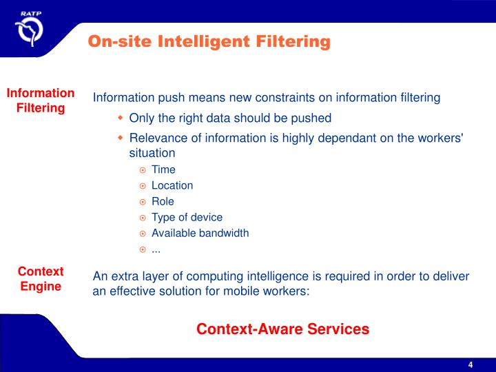 On-site Intelligent Filtering