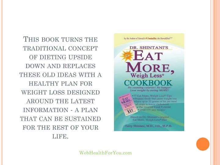 This book turns the traditional concept of dieting upside down and replaces these old ideas with a h...