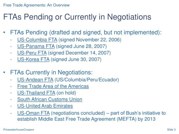 Ftas pending or currently in negotiations