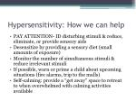 hypersensitivity how we can help