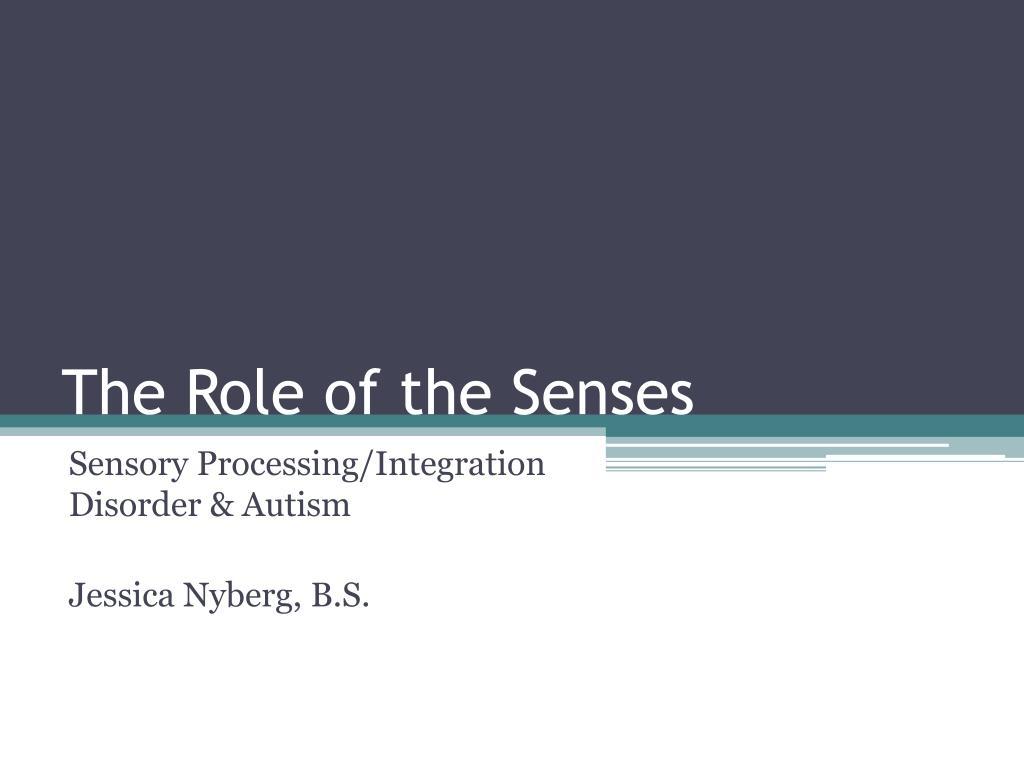 the role of the senses l.