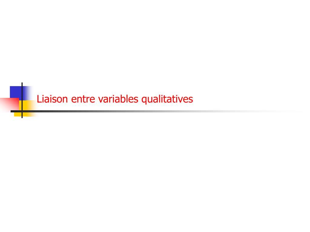 liaison entre variables qualitatives l.