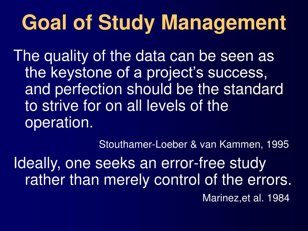 Goal of Study Management
