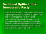 sectional splits in the democratic party