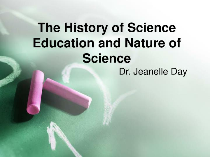 the history of science education and nature of science n.