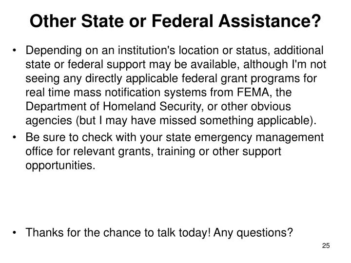 Other State or Federal Assistance?